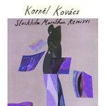 Kornel Kovacs: Stockholm Marathon Remixes