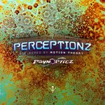 Perceptionz (Selected By Motion Theory)