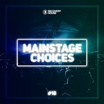 Main Stage Choices Vol 18