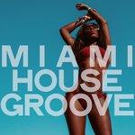 Miami House Groove