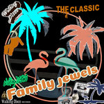 The Classic Disco Madness/Family Jewels