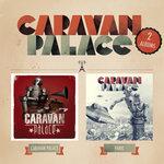 Caravan Palace/Panic (2 Albums)