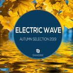 Electric Wave Autumn Selection 2019