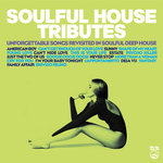 Soulful House Tributes