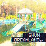 Dreamland EP