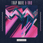 Trap Wave & RnB (Sample Pack WAV/APPLE/LIVE/REASON)
