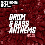 Nothing But... Drum & Bass Anthems Vol 02