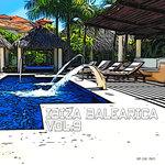 Ibiza Balearica Vol 9 (unmixed tracks)