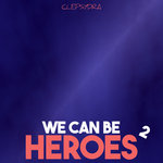We Can Be Heroes 2
