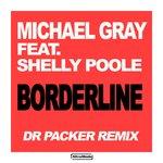 Borderline (Dr Packer Remix)