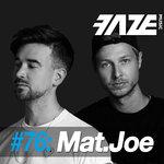 Faze #76: Mat.Joe (unmixed tracks)