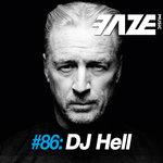 Faze #86/DJ Hell