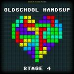Oldschool Handsup - Stage 4