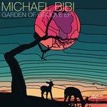 Michael Bibi: Garden Of Groove EP