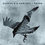 Denney & D Ramirez: Raven