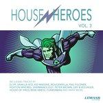 House Heroes Vol 3
