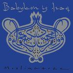 Babylon Is Iraq