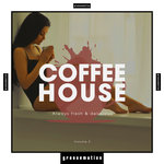 Coffee House - Always Fresh & Delicious Vol 2