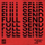 Full Send [UKF10]