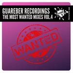 Guareber Recordings: The Most Wanted Mixes Vol 4