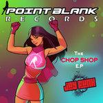 The Chop Shop EP
