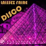 Laissez Faire Disco