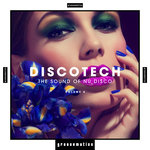 Discotech - The Sound Of Nu Disco Vol 4