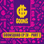 GOONSquad EP IV, Pt. 1
