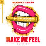 Make Me Feel/Bullseye
