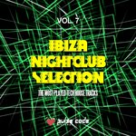 Ibiza Nightclub Selection Vol 7 (The Most Played Tech House Tracks)