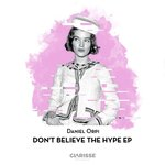 Don't Believe The Hype EP