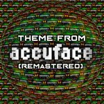 Theme From Accuface (Remastered)