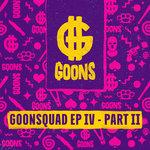 GOONSquad EP IV Pt 2