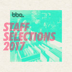 Bbe Staff Selections 2017 (Explicit)