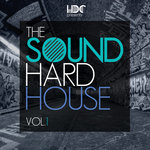 The Sound Of Hard House Vol 1