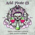 Acid Pirate Vol 3