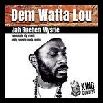 Dem Watta Lou (Explicit)