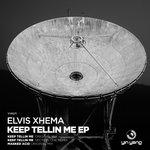Keep Tellin Me EP