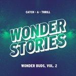 Wonder Buds Vol 2 (Catch-A-Thrill)