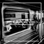Tech Room Vibes Vol 15