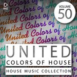 United Colors Of House Vol 50