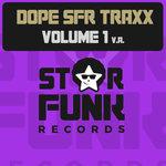 Dope SFR Traxx Volume 1