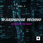 Warehouse Techno Vol 3 (Sounds Of The Night)