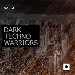 Dark Techno Warriors Vol 4