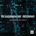 Warehouse Techno Vol 4 (Sounds Of The Night)
