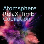 Atmosphere (RelaX TimE Compilation)