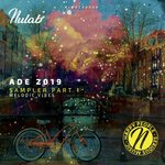 Nulab ADE 2019 Sampler Part 1 (Melodic Vibes)