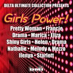 Delta Ultimate Collection presents: Girls Power!