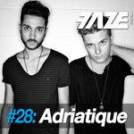 Faze #28: Adriatique