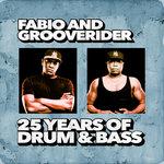 Fabio & Grooverider/25 Years Of Drum & Bass
